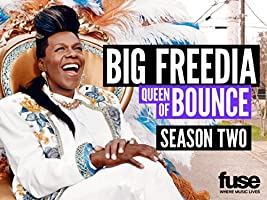 Big Freedia: Queen of Bounce Season 2