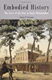 By Simon P. Newman - Embodied History: The Lives of the Poor in Early Philadelphia: 1st (first) Edition