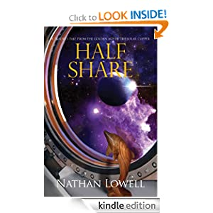 Half Share (Solar Clipper Trader Tales) Nathan Lowell