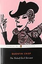 The Naked Civil Servant (Penguin Twentieth-Century Classics)