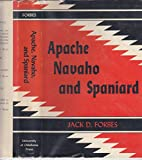 img - for Apache, Navaho and Spaniard book / textbook / text book