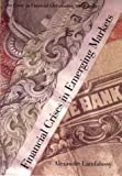 img - for Financial Crises in Emerging Markets: An Essay on Financial Globalisation and Fragility (The Henry L. Stimson Lectures Series) by Lamfalussy Alexandre (2000-08-11) Hardcover book / textbook / text book
