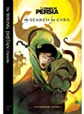 The Search for Cyra (The Young Dastan Chronicles)