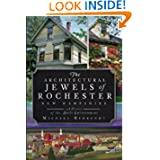 The Architectural Jewels of Rochester, New Hampshire: A History of the Built Environment