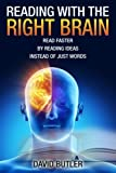 img - for Reading with the Right Brain: Read Faster by Reading Ideas Instead of Just Words book / textbook / text book