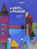 El gato y el pájaro (Spanish Edition)