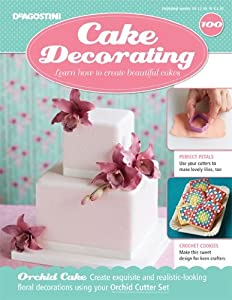 DeAgostini Cake Decorating Magazine + Free Gift issue 100: Amazon.co.uk: Kitchen & Home