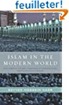 Islam in the Modern World: Challenged...