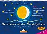 Mein Leben mit dem Mondrhythmus: Tisc...
