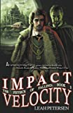 Impact Velocity (The Physics of Falling Book 3)