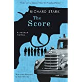 The Score: A Parker Novel (Parker Novels) ~ Richard Stark