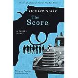 The Score: A Parker Novel (Parker Novels) ~ Richard Stark