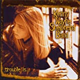 Kenny Wayne Shepherd Trouble Is