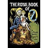 The Royal Book of Oz (Dover Children's Classics) ~ L. Frank Baum