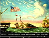 img - for Thomas Chambers: American Marine and Landscape Painter, 1808-1869 book / textbook / text book