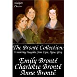 The Bront� Collection: Wuthering Heights, Jane Eyre, Agnes Grey (Unexpurgated Edition) (Halcyon Classics)by Emily Bront�