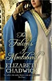 Elizabeth Chadwick The Falcons Of Montabard