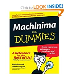 Machinima For Dummies (For Dummies (Computer/Tech))