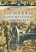 The Boer War And Other Colonial Adventures