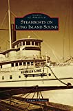img - for Steamboats on Long Island Sound book / textbook / text book