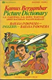 img - for Picture Dictionary: Bahasa Indonesia-Inggeris-Indonesia book / textbook / text book