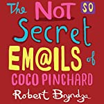 The Not So Secret Emails of Coco Pinchard | Robert Bryndza