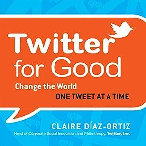 Twitter for Good Audiobook