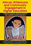 img - for African Americans and Community Engagement in Higher Education: Community Service, Service-learning, and Community-based Research book / textbook / text book