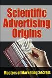 img - for Scientific Advertising Origins book / textbook / text book