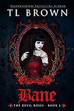Bane (Devil's Roses book 2) (The Devil's Roses)