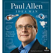Idea Man: A Memoir by the Cofounder of Microsoft | [Paul Allen]