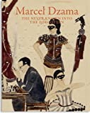 Marcel Dzama: The Never Known into the Forgotten (German and English Edition)