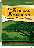 img - for The African American Catholic Youth Bible-paperback: New American Bible, Revised Edition book / textbook / text book
