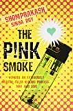 The Pink Smoke
