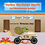 Turbie the Turbo Turtle | Phaishonne Danzie