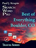 Boulder CO - The Best of Everything (Search Word Pro Travel Series)