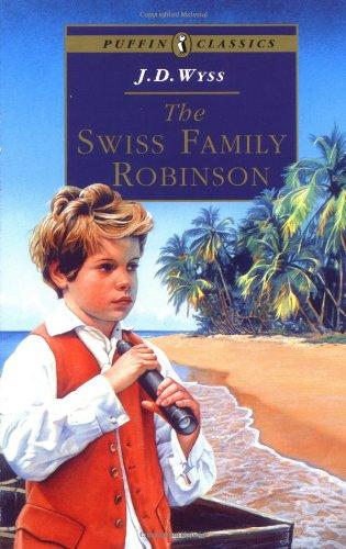 The Swiss Family Robinson (Puffin Classics)