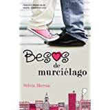 Besos de murciélago (Finalista Premio Ellas Juvenil Romántica): Premio Ellas Juvenil Romántica 2012