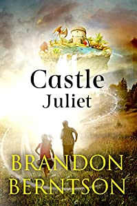 Castle Juliet by Brandon Berntson ebook deal