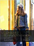 img - for M. R. Solomon's,N. Rabolt's 2nd(second) edition (Consumer Behavior in Fashion (2nd Edition) [Paperback])(2008) book / textbook / text book