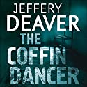 The Coffin Dancer: Lincoln Rhyme, Book 2 Audiobook by Jeffery Deaver Narrated by Jeff Harding
