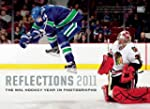 Reflections 2011: The NHL Hockey Year...