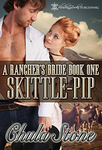 skittle-pip-a-ranchers-bride-book-1-english-edition