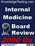 Internal Medicine Board Review (Board Certification in Internal Medicine)
