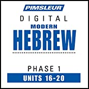 Hebrew Phase 1, Unit 16-20: Learn to Speak and Understand Hebrew with Pimsleur Language Programs |  Pimsleur