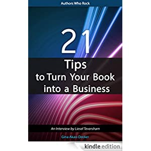 21 tips to turn your book into a business an interview by