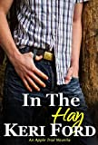 In The Hay (An Apple Trail Novella, 3)