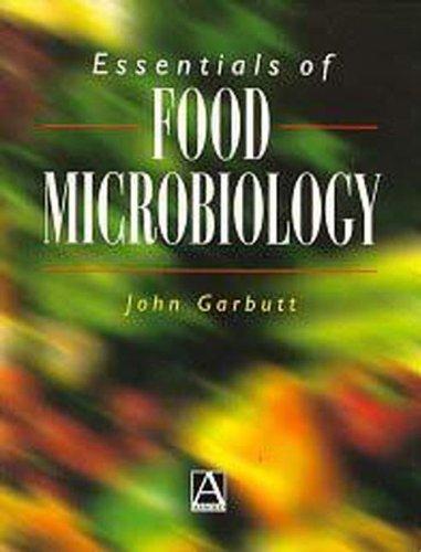 Essentials Of Food Microbiology (Hodder Arnold Publication)