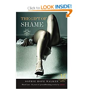 The Gift of Shame (Black Lace) Sarah Hope-Walker