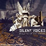 Silent Voices / Building Up Th By Silent Voices (0001-01-01)